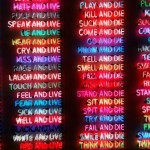 Bruce nauman, Live and Die